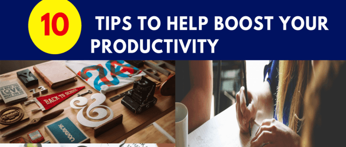 Ten Tips to Help Boost Your Productivity #productivitytips
