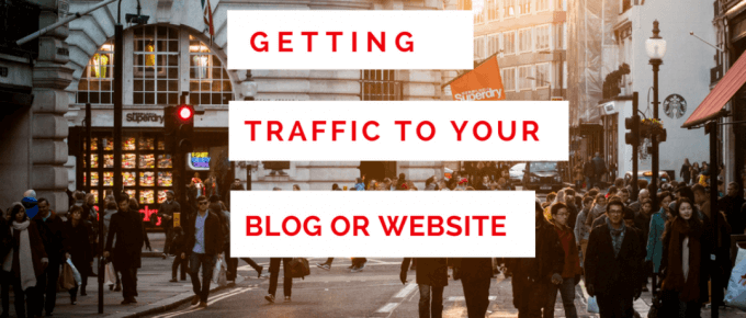 Getting traffic to your blog #traffictips #increasetraffic