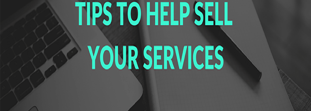Tips to Help Sell Your Services and Products: Ideas for Bloggers