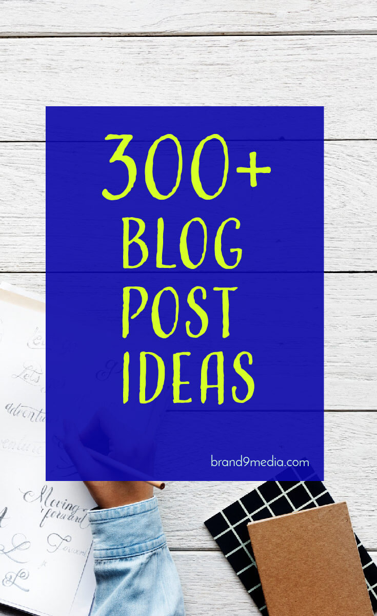 300+ Blog Post Ideas lifestyle